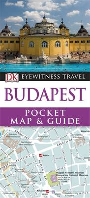 DK Eyewitness Pocket Map and Guide: Budapest (Paperback)