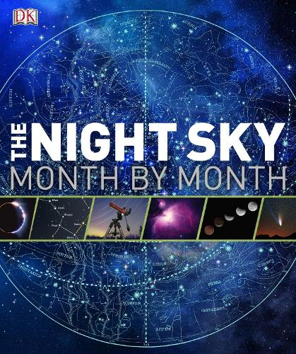 The Night Sky Month by Month (Hardback)