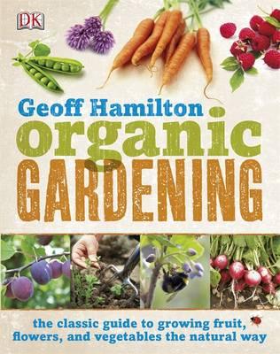 Organic Gardening (Hardback)