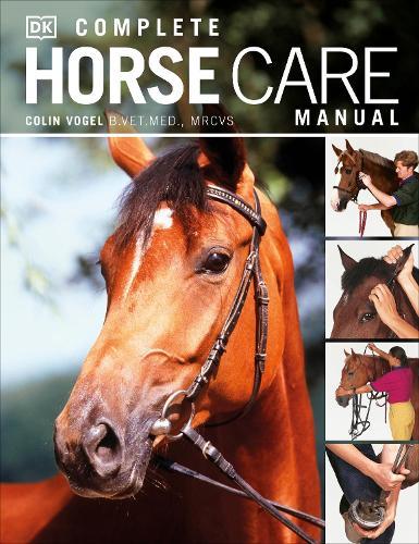 Complete Horse Care Manual (Hardback)