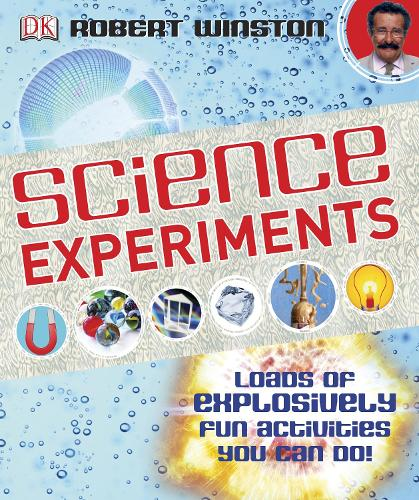 Science Experiments: Loads of Explosively Fun Activities to do! (Hardback)