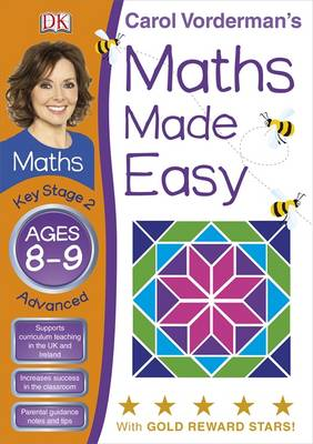 Maths Made Easy Ages 8-9 Key Stage 2 Advanced - Carol Vorderman's Maths Made Easy (Paperback)