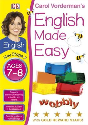 English Made Easy Ages 7-8 Key Stage 2 - Carol Vorderman's English Made Easy (Paperback)