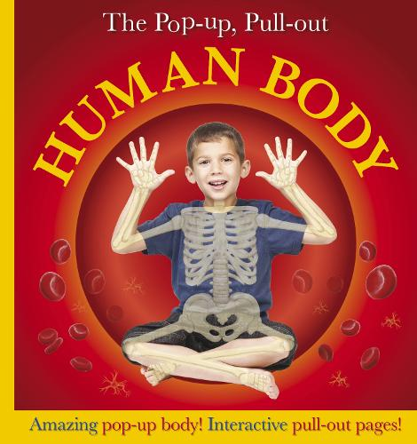 Pop-Up, Pull-Out Human Body - Pop-Up, Pull-Out (Hardback)