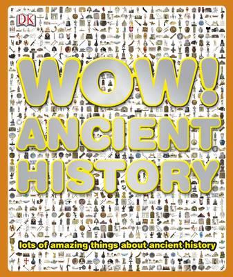 Wow! Ancient History - Wow! (Hardback)