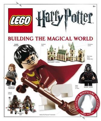 LEGO Harry Potter Building the Magical World (Hardback)