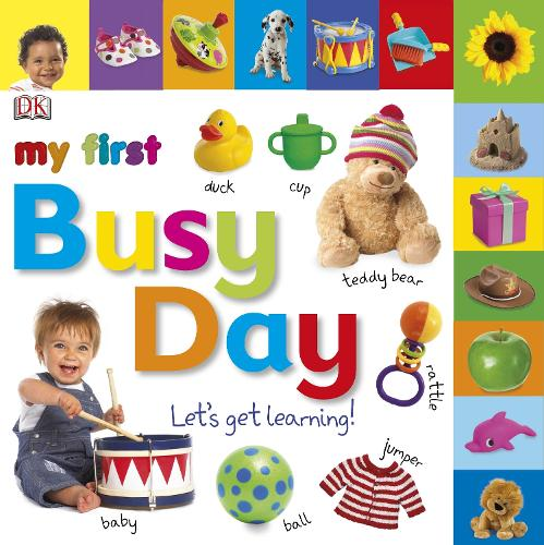 My First Busy Day Let's Get Learning - My First Tabbed Board Book (Board book)