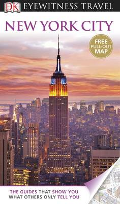 DK Eyewitness Travel Guide: New York City - DK Eyewitness Travel Guide (Paperback)