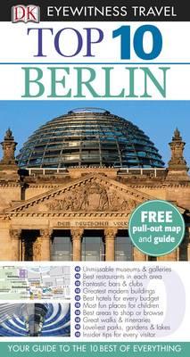 DK Eyewitness Top 10 Travel Guide: Berlin - DK Eyewitness Top 10 Travel Guide (Paperback)