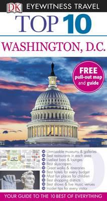 DK Eyewitness Top 10 Travel Guide: Washington DC - DK Eyewitness Top 10 Travel Guide (Paperback)