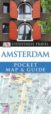 DK Eyewitness Pocket Map and Guide: Amsterdam - DK Eyewitness Pocket Map and Guide (Paperback)
