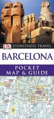 DK Eyewitness Pocket Map and Guide: Barcelona - DK Eyewitness Pocket Map and Guide (Paperback)