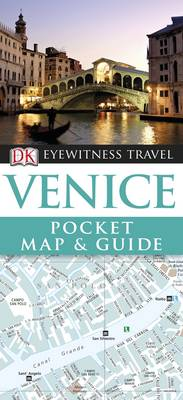 DK Eyewitness Pocket Map and Guide: Venice - DK Eyewitness Pocket Map and Guide (Paperback)