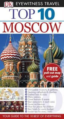 DK Eyewitness Top 10 Travel Guide: Moscow - DK Eyewitness Top 10 Travel Guide (Paperback)