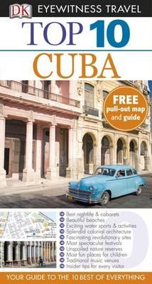 DK Eyewitness Top 10 Travel Guide: Cuba - DK Eyewitness Top 10 Travel Guide (Paperback)