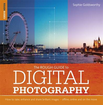 The Rough Guide to Digital Photography - Rough Guides (Paperback)