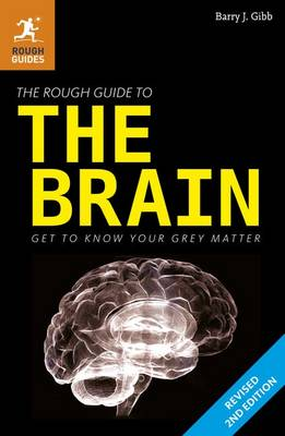 The Rough Guide to the Brain - Rough Guide to... (Paperback)