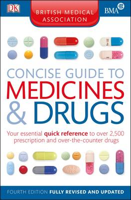 BMA Concise Guide to Medicine and Drugs (Paperback)