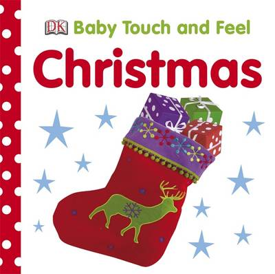 Christmas - Baby Touch and Feel (Board book)