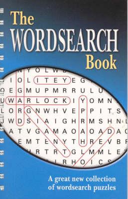 The Wordsearch Book - Spiral Crosswords S. (Spiral bound)