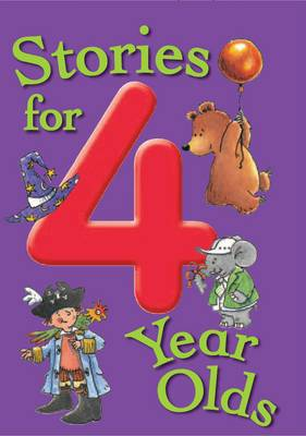 Stories for 4 Year Olds - Stories for... S. (Paperback)