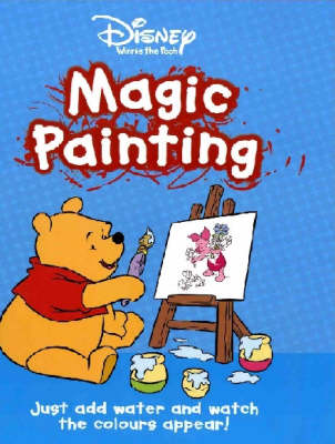 "Disney ""Winnie the Pooh"" Magic Painting - Disney Magic Painting S. (Paperback)"