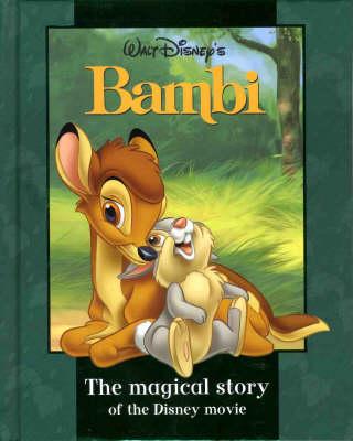 "Disney Magical Story: ""Bambi"" - Disney Book of the Film (Hardback)"