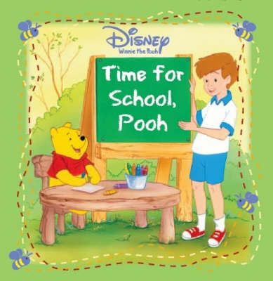 "Disney ""Winnie the Pooh"" Time for School - Disney Storybook S. (Paperback)"