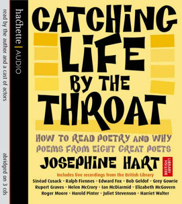 Catching Life by the Throat: How to Read Poetry and Why (CD-Audio)