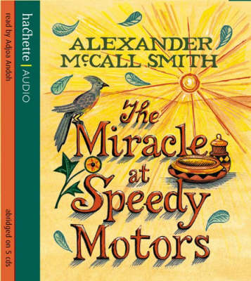 The Miracle at Speedy Motors - The No. 1 Ladies' Detective Agency 9 (CD-Audio)