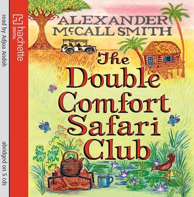 The Double Comfort Safari Club - The No. 1 Ladies' Detective Agency 11 (CD-Audio)