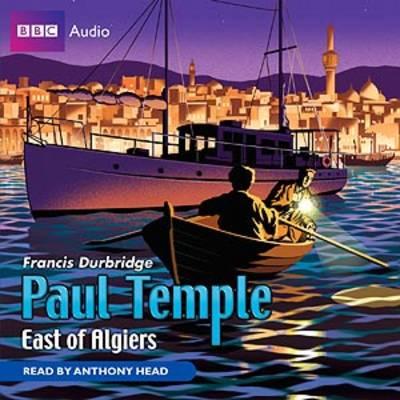 Paul Temple East of Algiers (CD-Audio)
