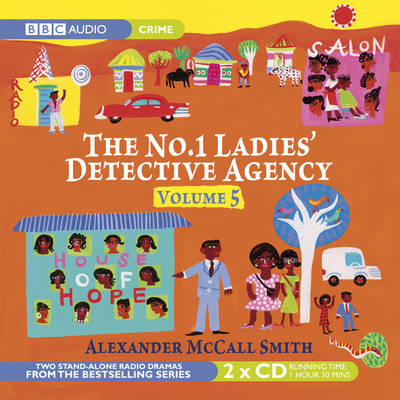 The No. 1 Ladies Detective Agency: How to Handle Men and the House of Hope v. 5 (CD-Audio)