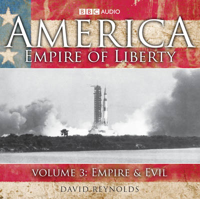 America, Empire of Liberty: Empire and Evil v. 3 (CD-Audio)