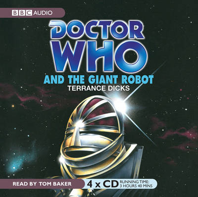 """Doctor Who"" and the Giant Robot - Classic Novels (CD-Audio)"