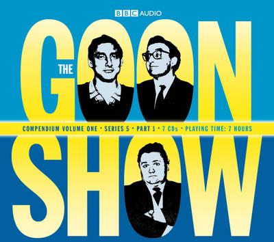 The Goon Show Compendium Volume One: Series 5, Part 1 (CD-Audio)