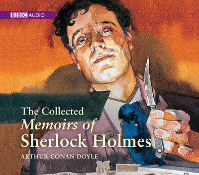 The Collected Memoirs of Sherlock Holmes (CD-Audio)