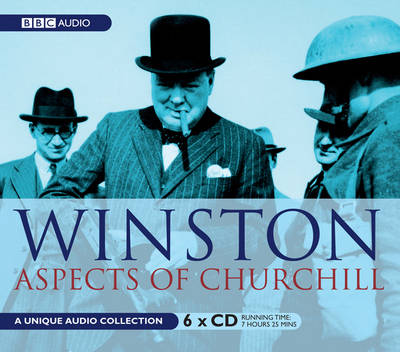 Winston: Aspects of Churchill: WITH Churchill Remembered AND Never Give in AND Speaking for Themselves (CD-Audio)