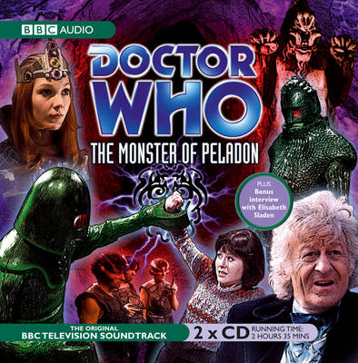 """""""Doctor Who"""": The Monster of Peladon (CD-Audio)"""