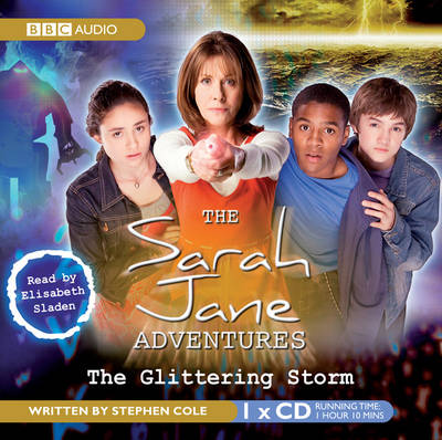 The Glittering Storm - Sarah Jane Adventures (CD-Audio)