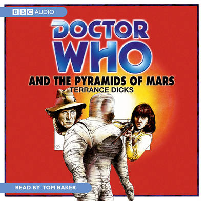 """""""Doctor Who"""" and the Pyramids of Mars - Classic Novels (CD-Audio)"""