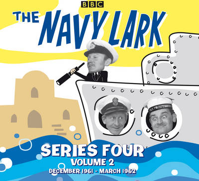 The Navy Lark Collection: Series 4 Vol 2: December 1961 - March 1962 (CD-Audio)