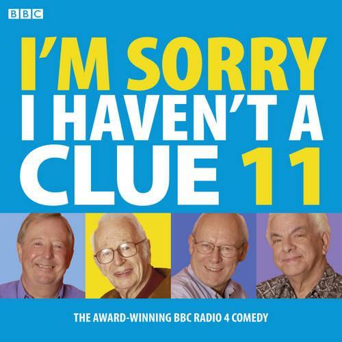I'm Sorry I Haven't A Clue: Volume 11 (CD-Audio)