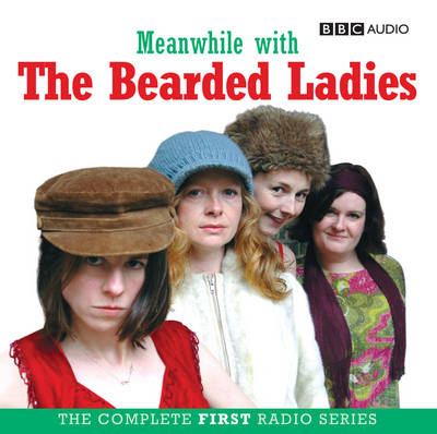 Meanwhile with the Bearded Ladies (CD-Audio)