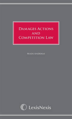 Damages Actions and Competition Law (Hardback)