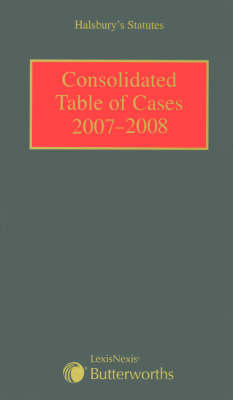 Halsbury Statutes Consolidated Table of Cases (Paperback)