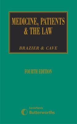 Medicine, Patients & the Law (Hardback)