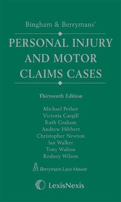 Bingham & Berrymans' Personal Injury and Motor Claims Cases (Hardback)