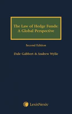 The Law of Hedge Funds - A Global Perspective (Hardback)
