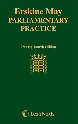 Erskine May: Parliamentary Practice (Hardback)